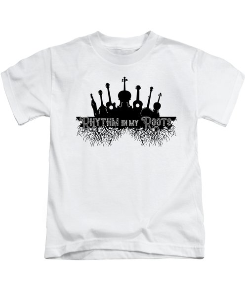 Rhythm In My Roots Kids T-Shirt