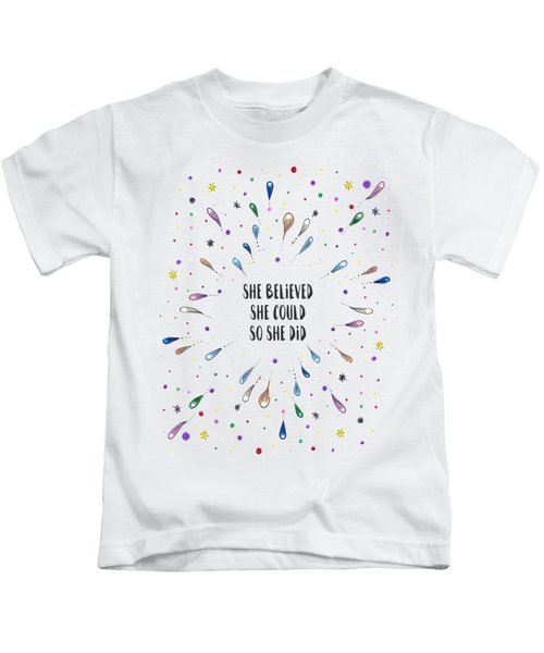 She Believed She Could Kids T-Shirt