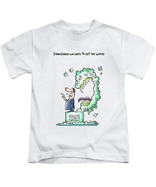 Sometimes Words Eat Us Kids T-Shirt