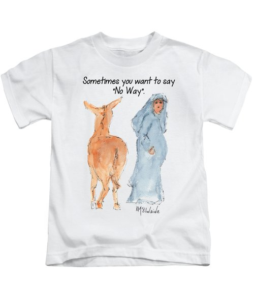 Sometimes You Want To Say No Way Christian Watercolor Painting By Kmcelwaine Kids T-Shirt by Kathleen McElwaine