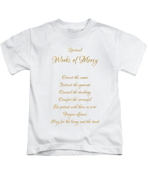 Spiritual Works Of Mercy White Background Kids T-Shirt