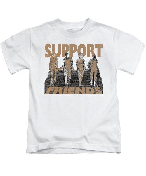 Support Friends Kids T-Shirt