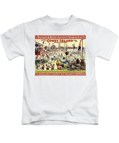 The Barnum And Bailey Greatest Show On Earth The Great Coney Island Water Carnival Kids T-Shirt