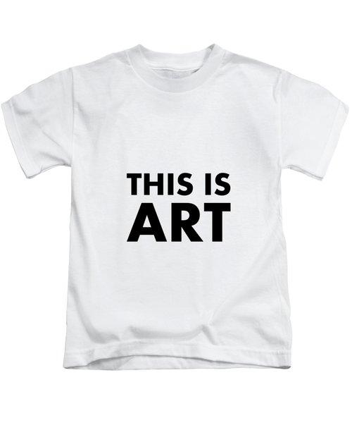 This Is Art Kids T-Shirt