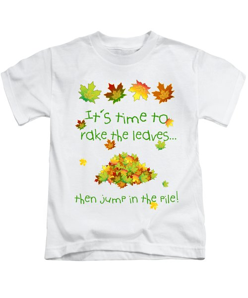 Time To Rake The Leaves Kids T-Shirt by Methune Hively