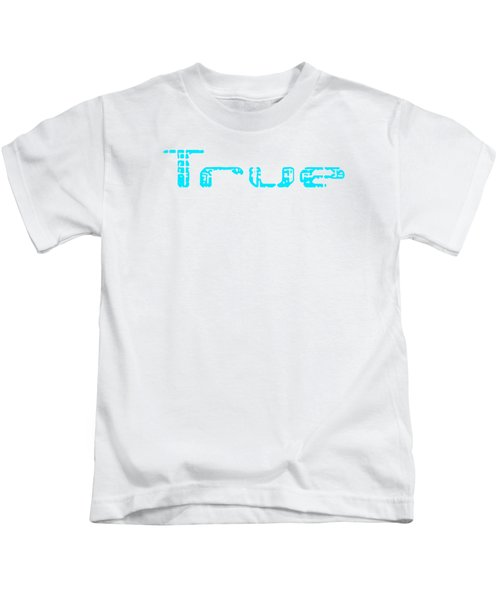 True Three Kids T-Shirt