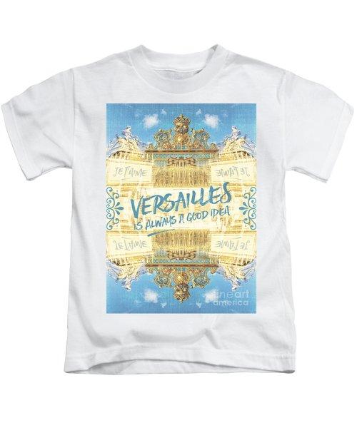 Versailles Is Always A Good Idea Golden Gate Kids T-Shirt