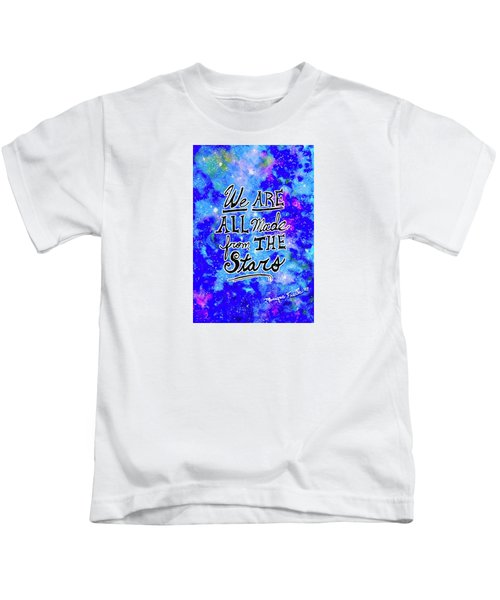 We Are All Made From The Stars Kids T-Shirt