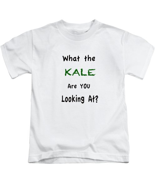 What The Kale Are You Looking At Kids T-Shirt