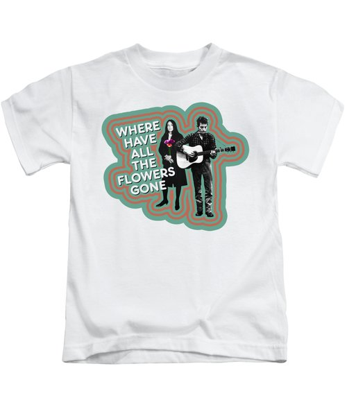 Where Have All The Flowers Gone Kids T-Shirt