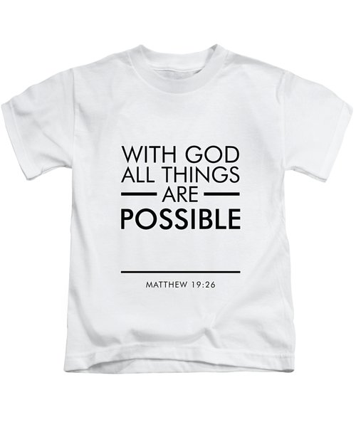 With God All Things Are Possible - Bible Verses Art Kids T-Shirt