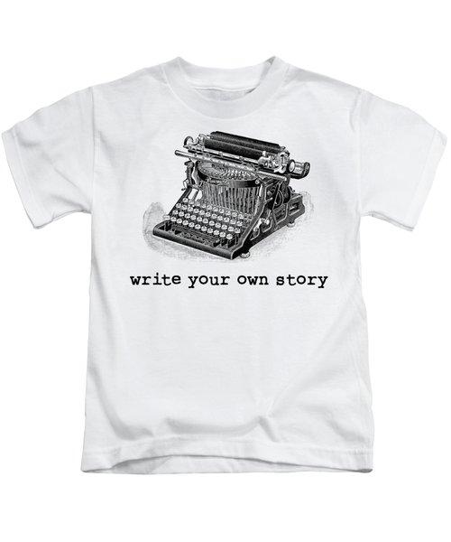 Write Your Own Story T-shirt Kids T-Shirt