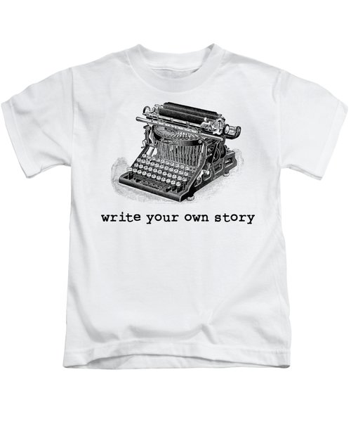 Kids T-Shirt featuring the digital art Write Your Own Story T-shirt by Edward Fielding