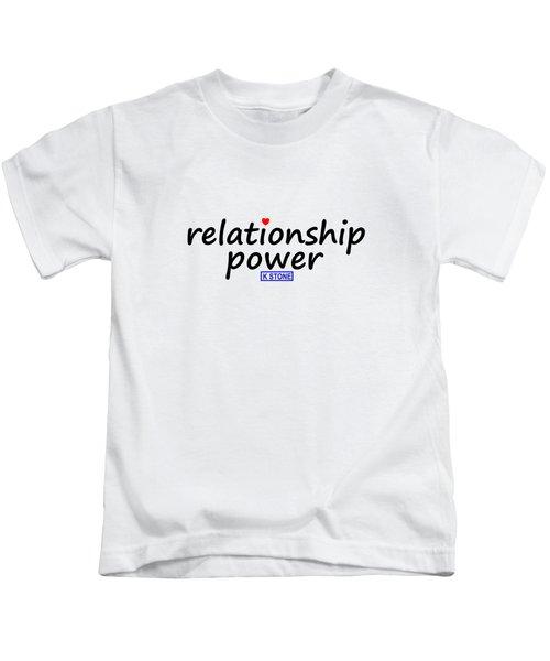 Relationship Power Kids T-Shirt