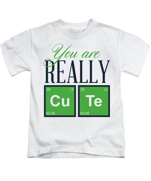 Chemistry Fun You Are Really Cu Te Kids T-Shirt