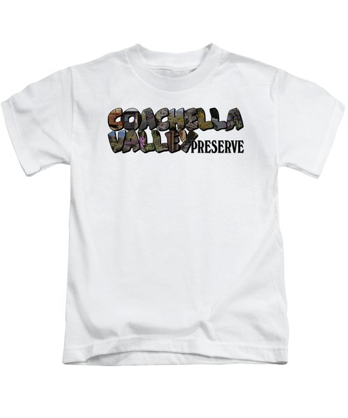 Coachella Valley Preserve Big Letter Kids T-Shirt