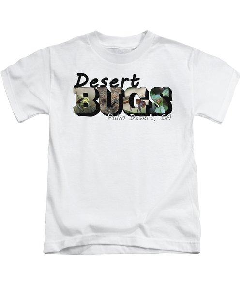 Desert Bugs Big Letter Kids T-Shirt