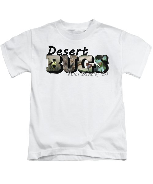 Desert Bugs Big Letter Kids T-Shirt