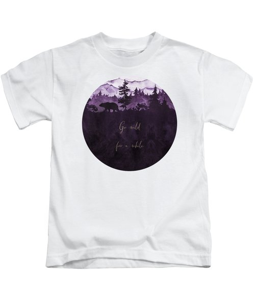 Go Wild For Awhile Watercolor Landscape Kids T-Shirt
