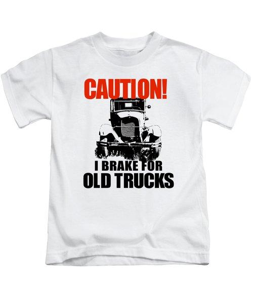 I Brake For Old Trucks Kids T-Shirt