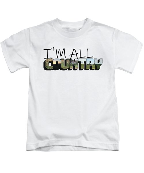 I'm All Country Big Letter Kids T-Shirt