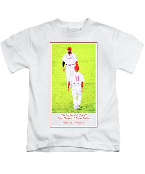 J Roll And The Big Piece, Ryan And Rollins, Phillies Greats Kids T-Shirt