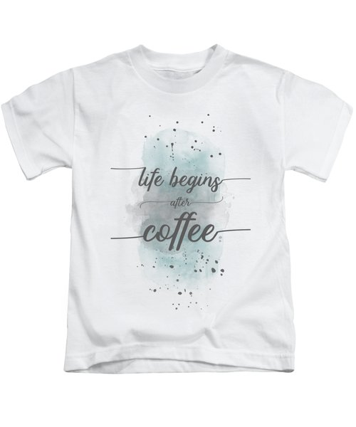 Life Begins After Coffee - Watercolor Turquoise Kids T-Shirt