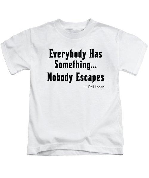Nobody Escapes Kids T-Shirt
