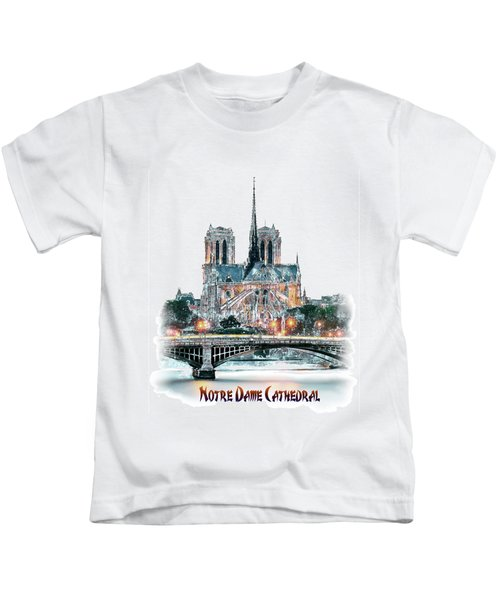Notre Dame Cathedral In Paris. Kids T-Shirt