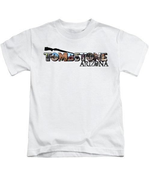 Tombstone Arizona Big Letter Kids T-Shirt