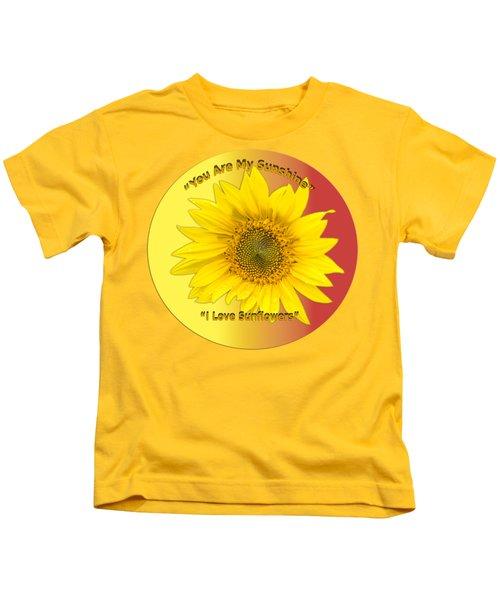 You Are My Sunshine Kids T-Shirt
