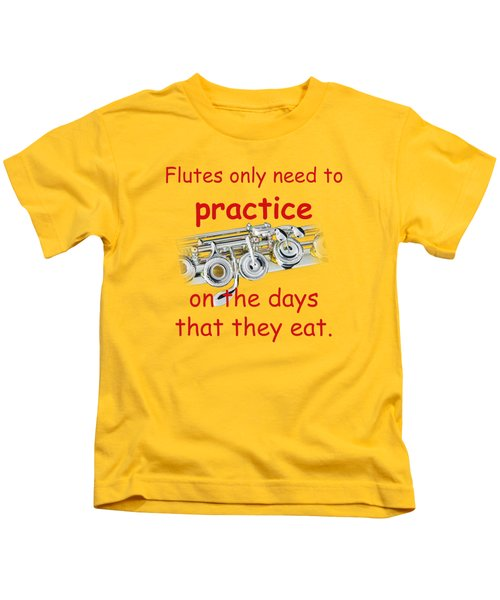 Flutes Practice When They Eat Kids T-Shirt