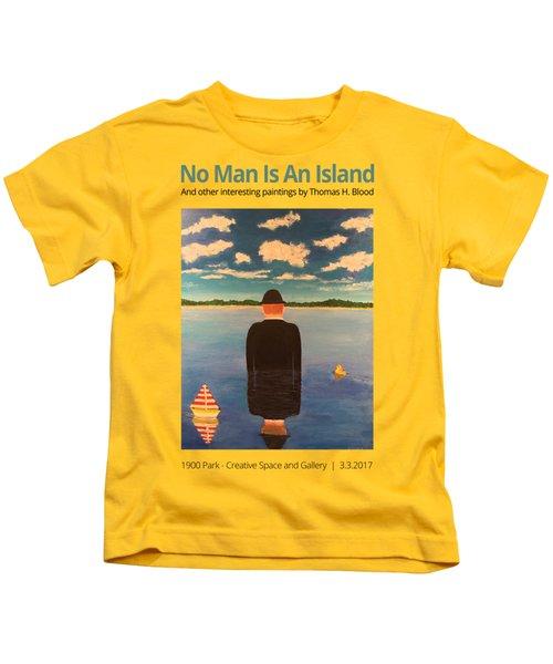 No Man Is An Island T-shirt Kids T-Shirt