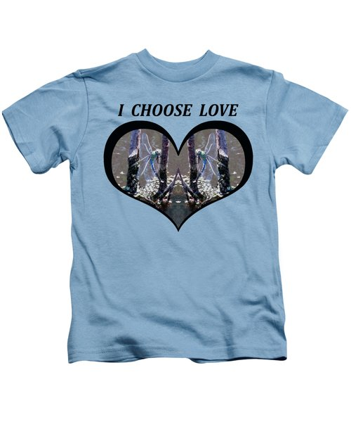 I Choose Love With Blue Dragonflies On A Branch In A Heart Kids T-Shirt