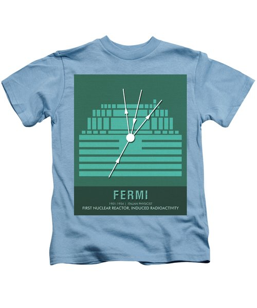 Science Posters - Enrico Fermi - Physicist Kids T-Shirt