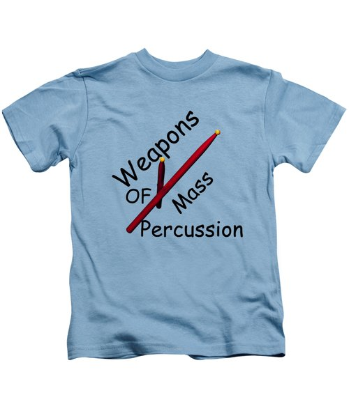 Weapons Of Mass Percussion Kids T-Shirt by M K  Miller