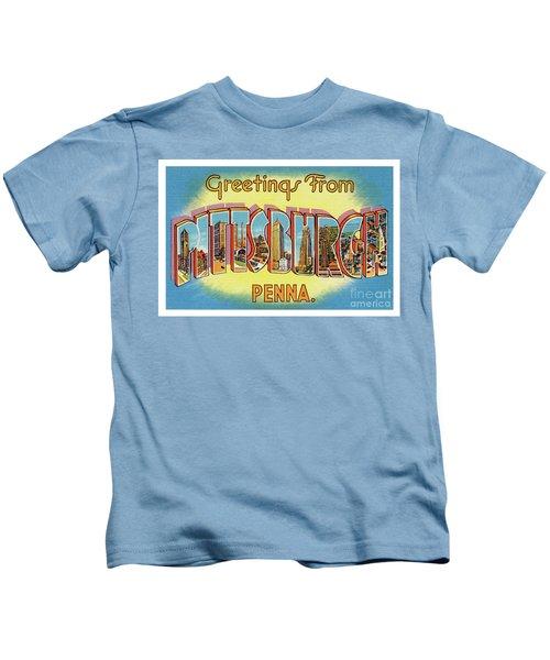 Pittsburgh Greetings Kids T-Shirt