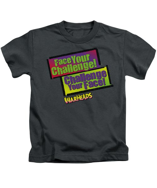 Warheads - Face Your Challenge Kids T-Shirt