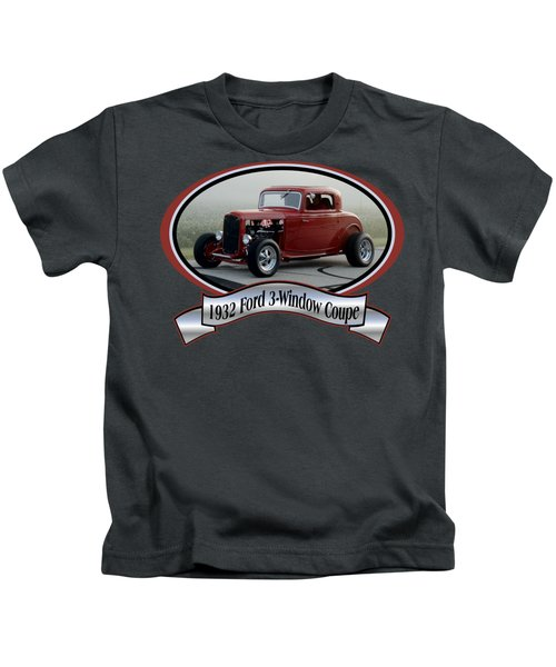 1932 Ford 3-window Coupe Pellant Kids T-Shirt