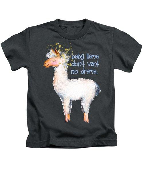 Baby Llama Don't Want No Drama Kids T-Shirt by Tina Lavoie