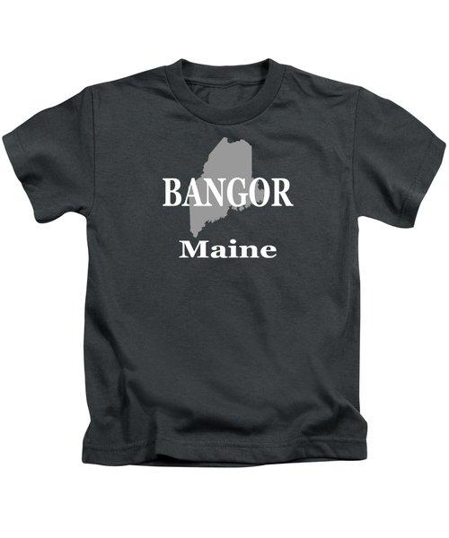 Bangor Maine State City And Town Pride  Kids T-Shirt