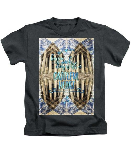 Begin Each Day With A Grateful Heart Madeleine Paris Kids T-Shirt