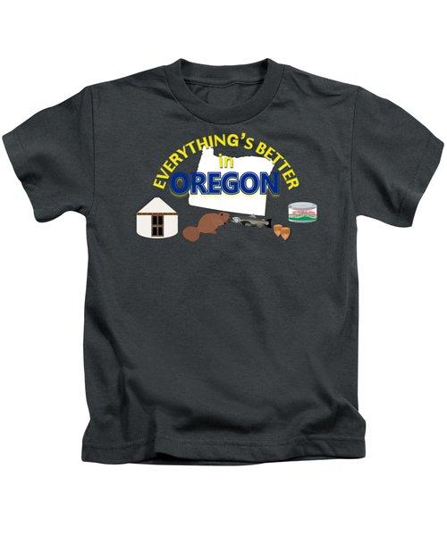 Everything's Better In Oregon Kids T-Shirt by Pharris Art