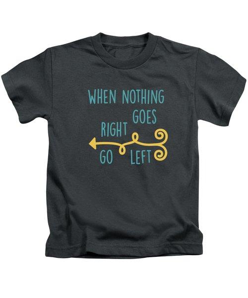Go Left Kids T-Shirt