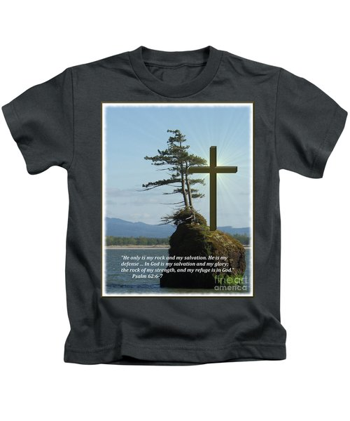 He Is My Rock And My Salvation Kids T-Shirt