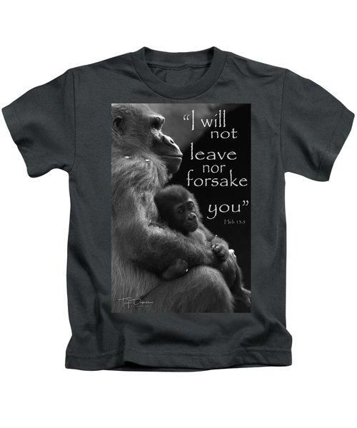 I Will Not Leave Nor Forsake You Kids T-Shirt