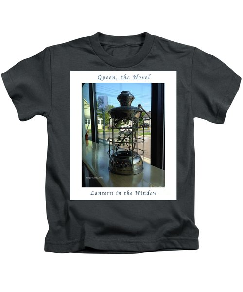 Image Included In Queen The Novel - Lantern In Window 19of74 Enhanced Poster Kids T-Shirt