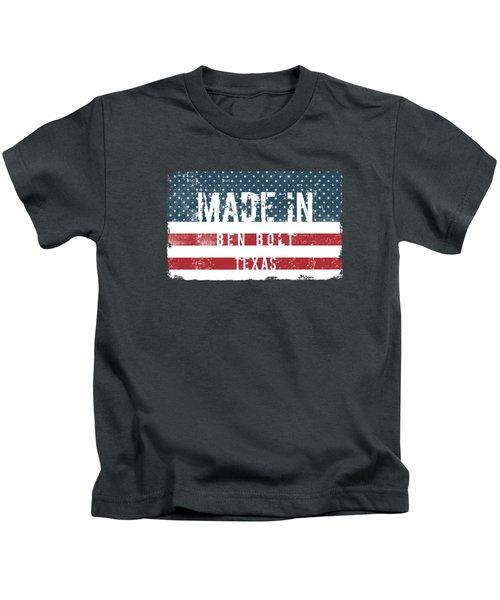 Made In Ben Bolt, Texas Kids T-Shirt