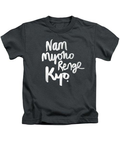 Nam Myoho Renge Kyo Kids T-Shirt