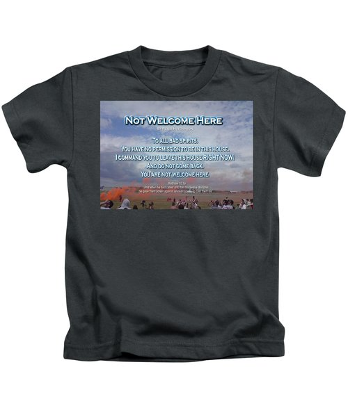 Not Welcome Here Kids T-Shirt